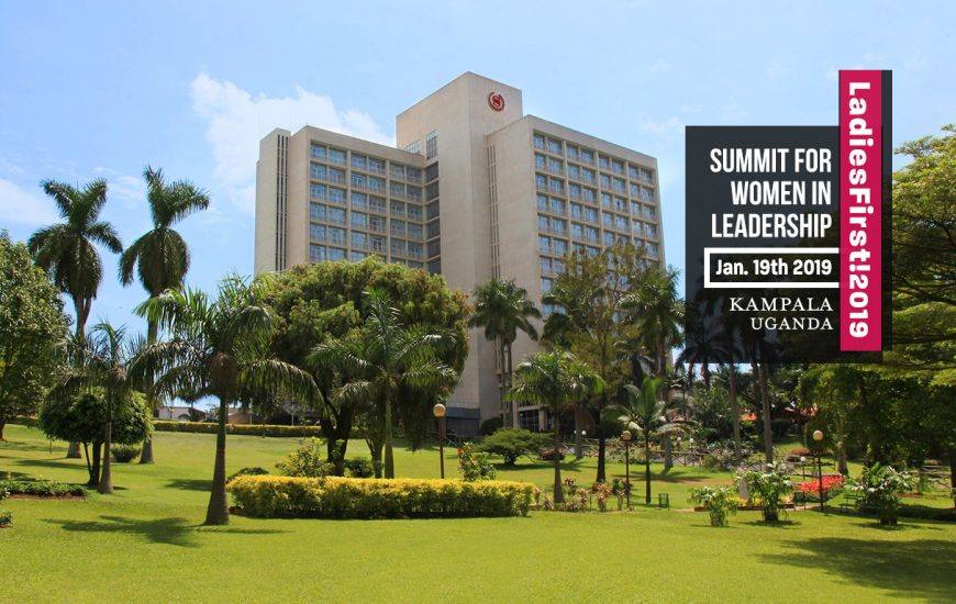 Sheraton Kampala Hotel to Host LadiesFirst!2019